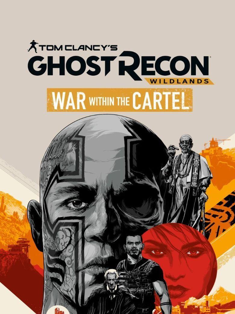 Tom Clancy's Ghost Recon Wildlands: War Within The Cartel Poster