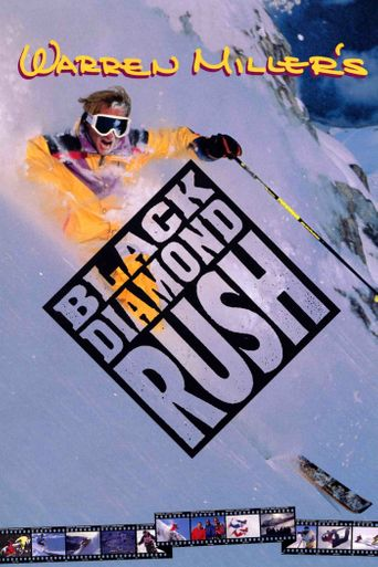 Black Diamond Rush Poster