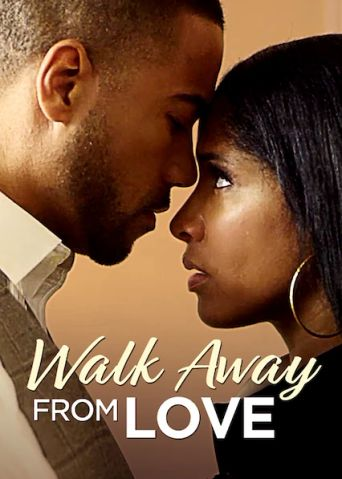 Walk Away from Love Poster