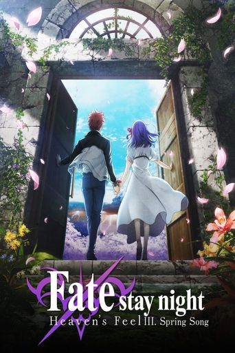Fate/Stay Night: Heaven's Feel III. Spring Song Poster