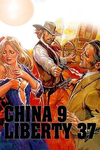 China 9, Liberty 37 Poster