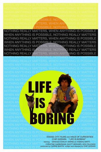 Life Is Boring Poster
