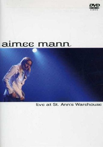 Aimee Mann: Live at St. Ann's Warehouse Poster