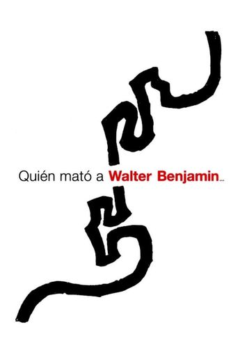 Who Killed Walter Benjamin… Poster
