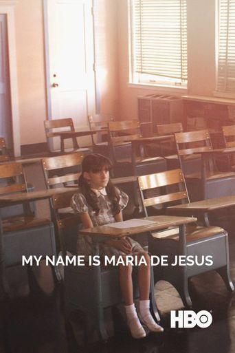 My Name Is Maria De Jesus Poster