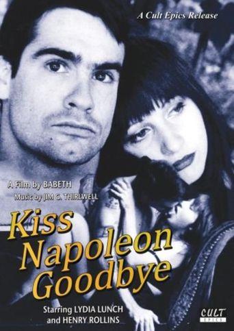 Kiss Napoleon Goodbye Poster