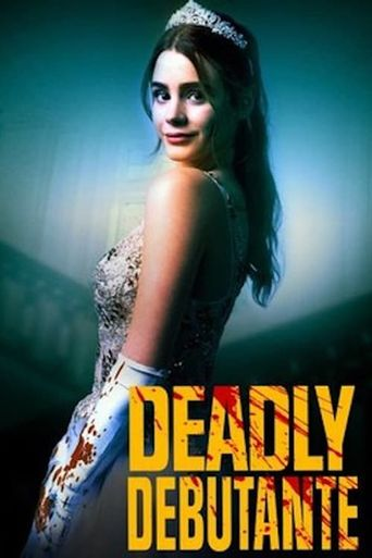 Deadly Debutantes: A Night to Die For Poster