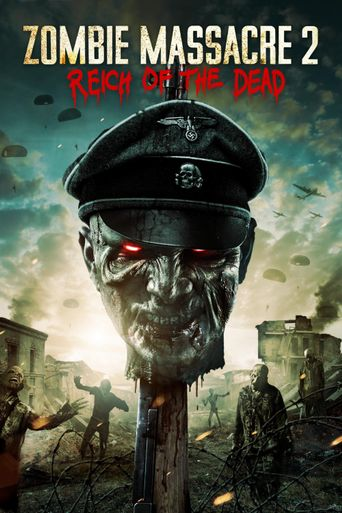 Zombie Massacre 2: Reich of the Dead Poster