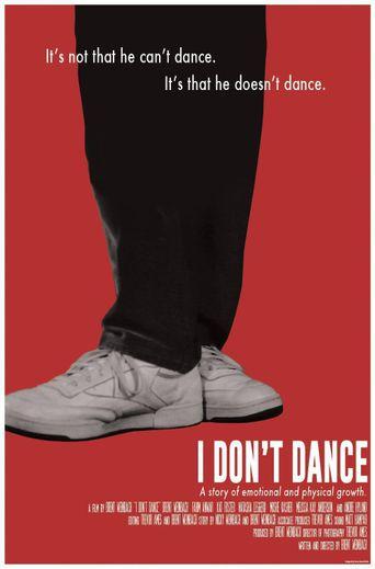 I Don't Dance Poster