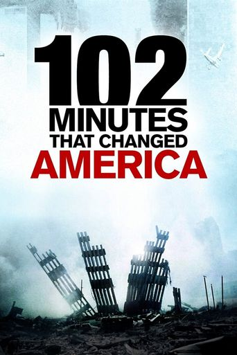 102 Minutes That Changed America Poster