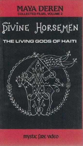 Divine Horsemen: The Living Gods of Haiti Poster