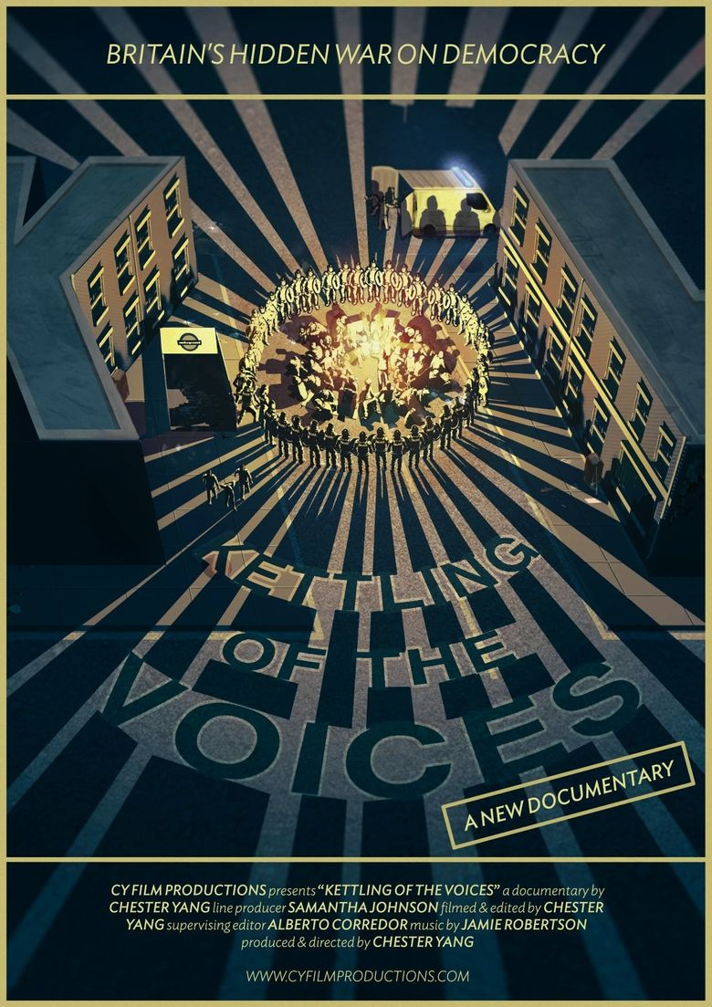 The Kettling of the Voices Poster