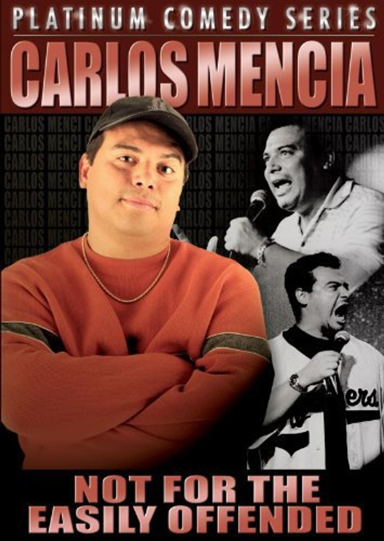 Carlos Mencia: Not for the Easily Offended Poster