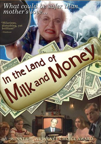 In the Land of Milk and Money Poster