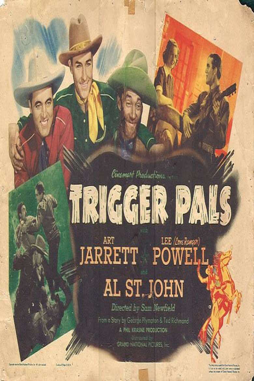 Trigger Pals Poster