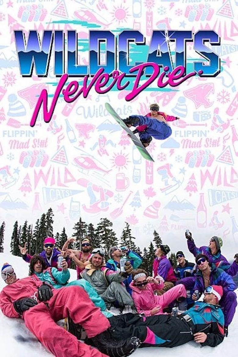 Wildcats Never Die Poster