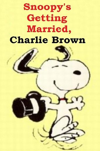 Snoopy's Getting Married, Charlie Brown Poster
