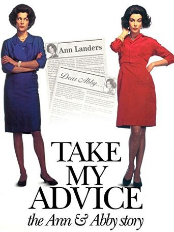 Watch Take My Advice:  The Ann and Abby Story