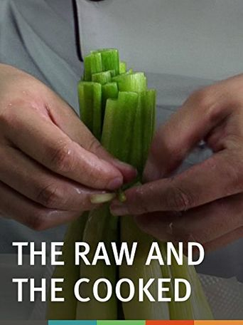 The Raw and the Cooked Poster