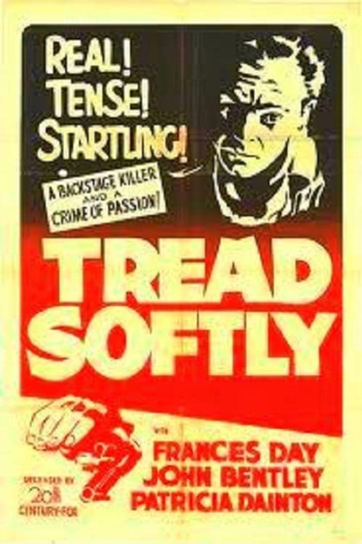 Tread Softly Poster