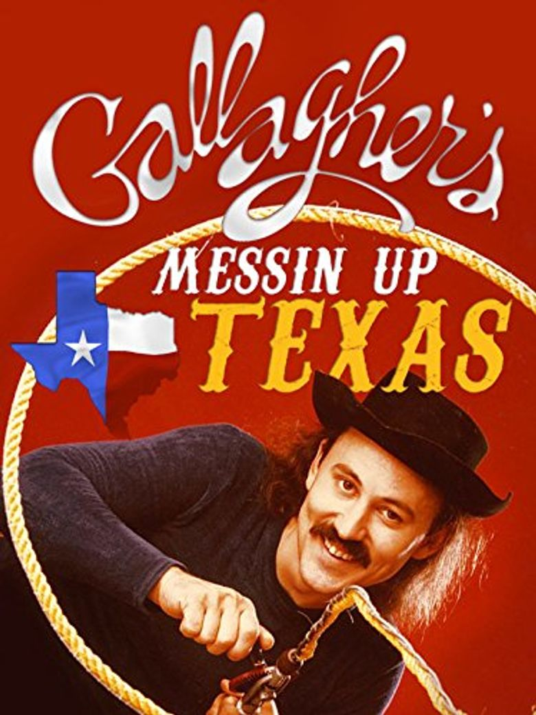 Gallagher: Messin' Up Texas Poster