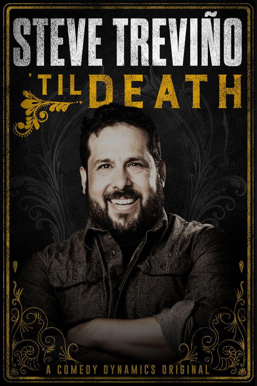 Steve Trevino: 'Til Death Poster