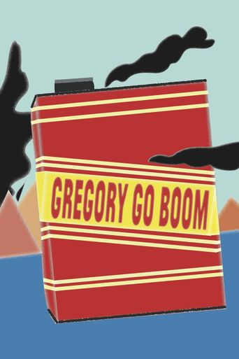 Watch Gregory Go Boom