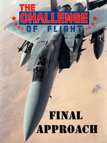 The Challenge of Flight - Final Approach Poster