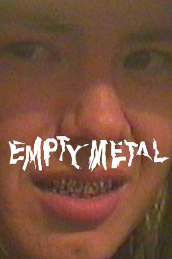 Empty Metal Poster