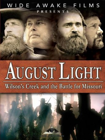 August Light: Wilson's Creek and the Battle for Missouri Poster