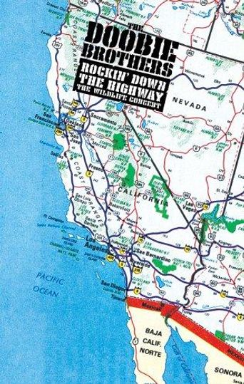 The Doobie Brothers: Rockin Down the Highway - The Wildlife Concert Poster