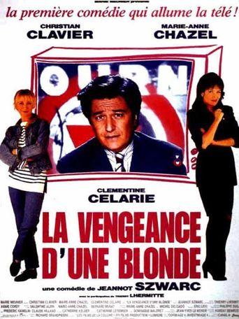 La vengeance d'une blonde Poster