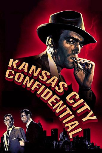Watch Kansas City Confidential