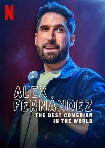 Alex Fernández: The Best Comedian in the World Poster