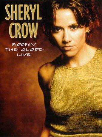 Sheryl Crow: Rockin' the Globe Live Poster