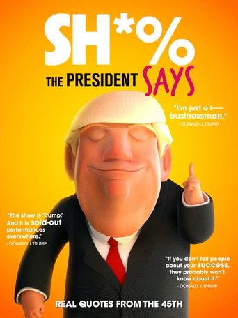 Sh*% the President Says Poster