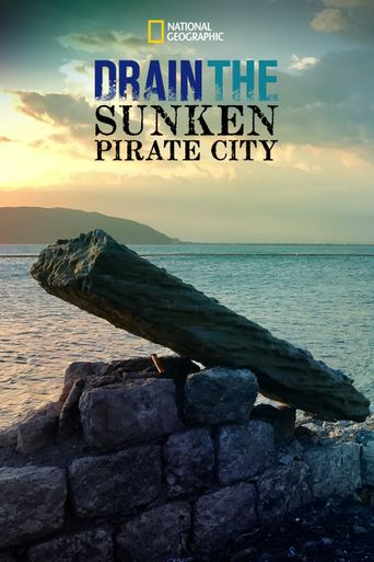 Drain The Sunken Pirate City Poster
