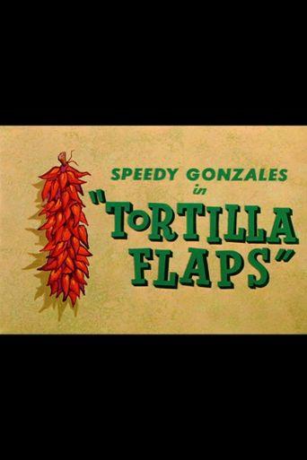 Tortilla Flaps Poster