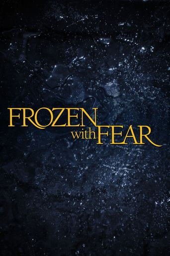 Frozen with Fear Poster