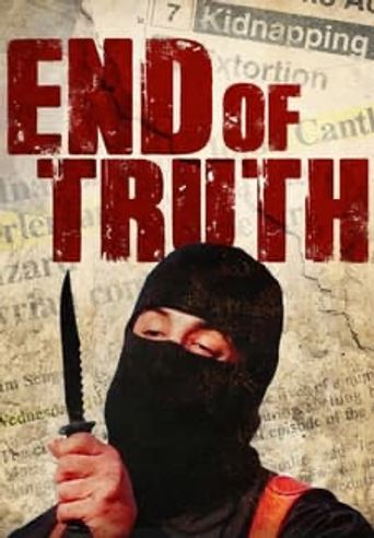End of Truth Poster