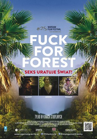 Watch Fuck for Forest