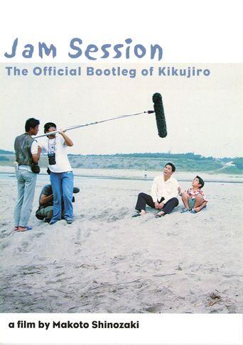 Jam Session (The Official Bootleg of Kikujiro) Poster