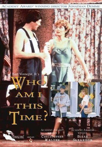 Who Am I This Time? Poster