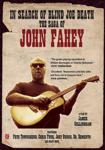 In Search of Blind Joe Death: The Saga of John Fahey Poster