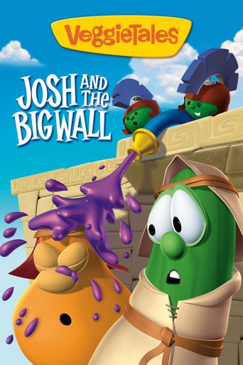 Watch VeggieTales: Josh and the Big Wall