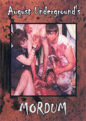 August Underground's Mordum Poster