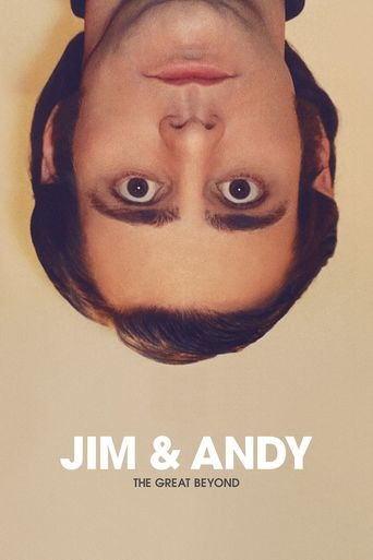 Jim & Andy: The Great Beyond- Featuring a Very Special, Contractually Obligated Mention of Tony Clifton Poster