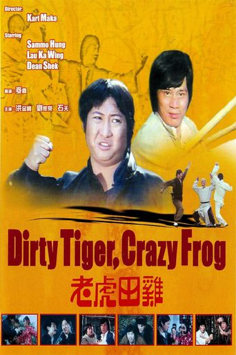 Dirty Tiger, Crazy Frog Poster