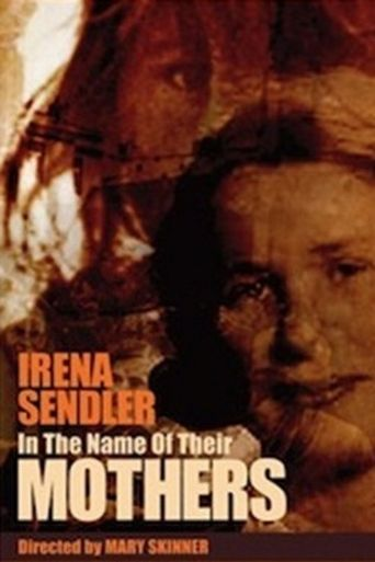 Irena Sendler: In the Name of Their Mothers Poster