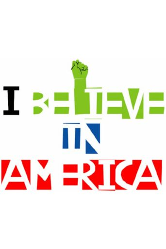 I Believe in America Poster